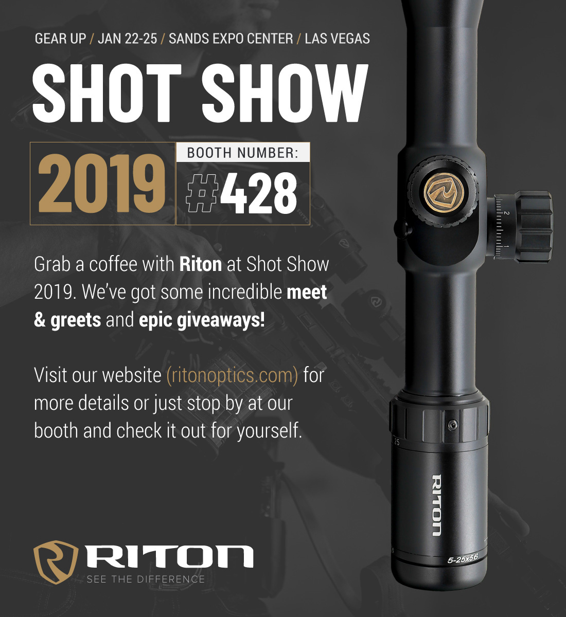 Join Craig and Donna Boddington at the Riton Booth for HUNTING DAY- Tuesday, January 22nd at the 2019 SHOT Show.