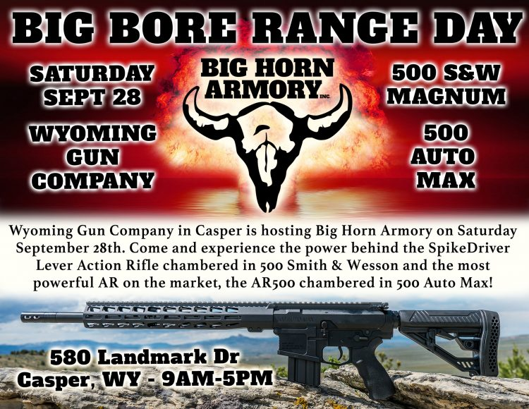 Big Horn Armory is teaming up with Wyoming Gun Company in Casper WY on September 28th for a great sh