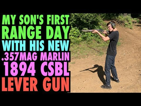 My Son's 1st Range Day w/ Marlin 1894 CSBL