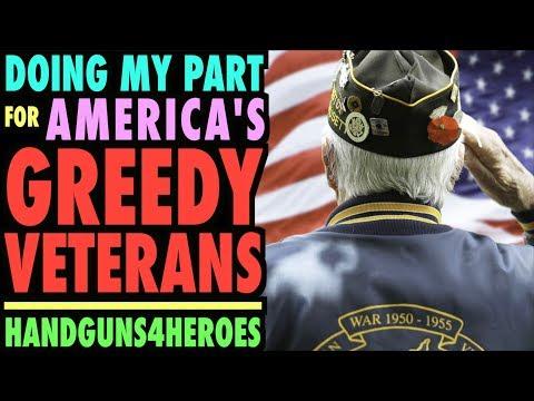 Doing My Part for America's GREEDY Veterans!