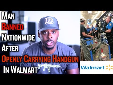 Man Banned Nationwide After Openly Carrying In Walmart