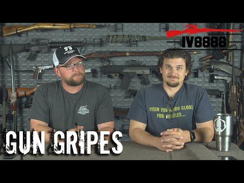Gun Gripes #211: