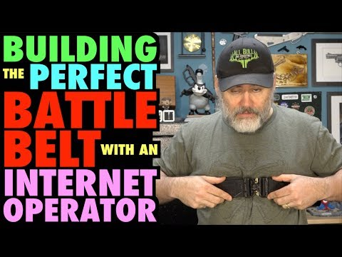 Building the Perfect Battle Belt with an Internet Operator!