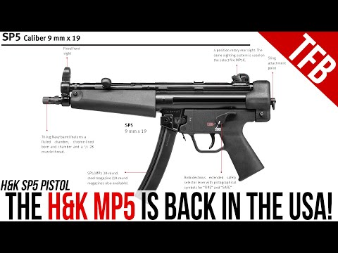 The H&K MP5 is BACK in the USA! Introducing the SP5