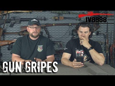 Gun Gripes #215: