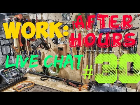 Work After Hours Live Chat #30