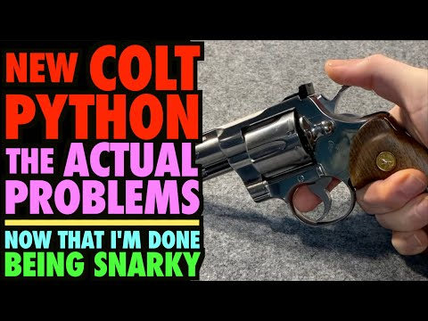 New Colt Pythons: The Real Issues (Now That I'm Done Being Snarky)