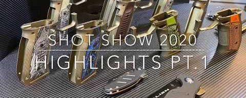 SHOT Show 2020 Highlights Pt. 1