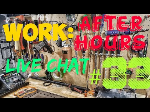 Work: After Hours Live Chat #33