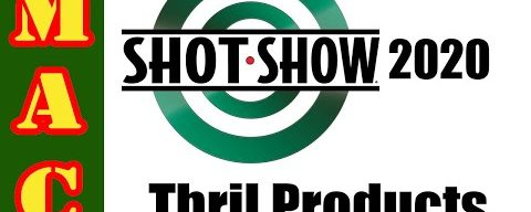SHOT SHOW 2020: THRIL Products