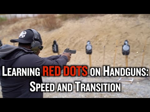 Learning RED DOTS On Handguns: Speed & Transition