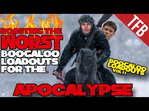 The WORST Guns for the Apocalypse? (Boogaloadouts: Ep. 2)