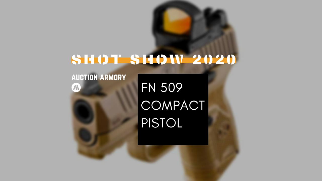 New FN 509 Compact Pistol – SHOT Show 2020