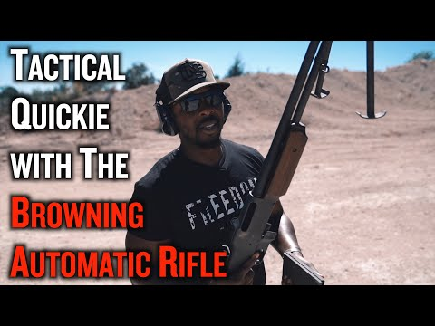 Tactical Quickie With The Browning Automatic Rifle