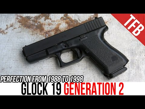 Why the Generation 2 Glock 19 is Still the Best Glock Ever Made