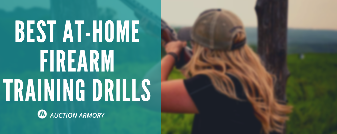 Best At-Home Firearm Training Drills