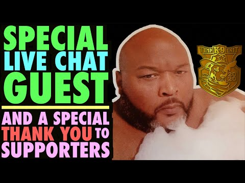 Special Chat Guest & Special Thank You To Supporters