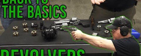 Back To The Basics Vol. 5 – Revolvers