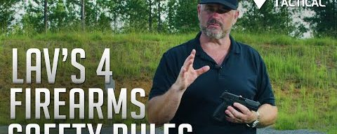 LAV's Four Firearms Safety Rules
